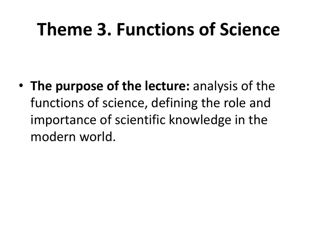 Тheme 3. Functions of Science