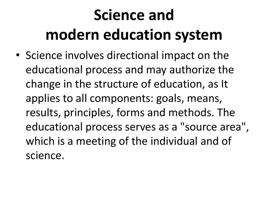 Science and modern education system