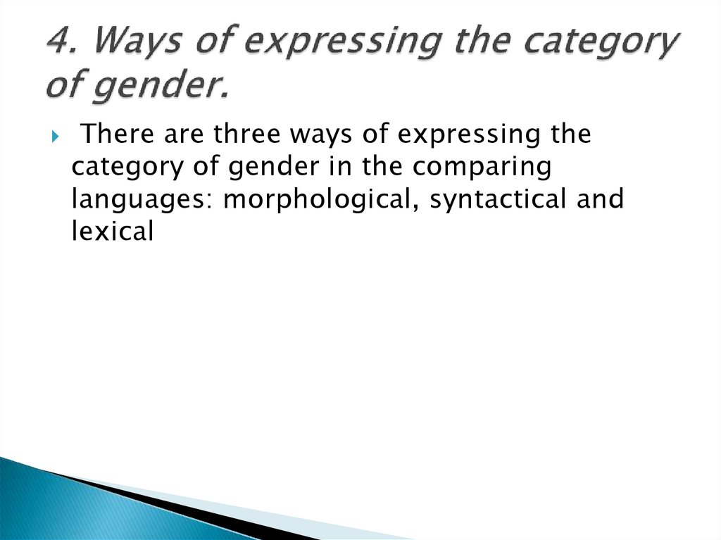 4. Ways of expressing the category of gender.