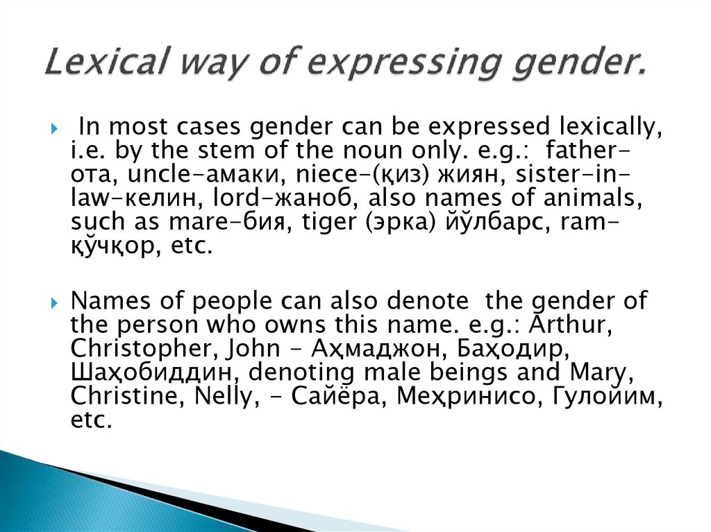 Lexical way of expressing gender.