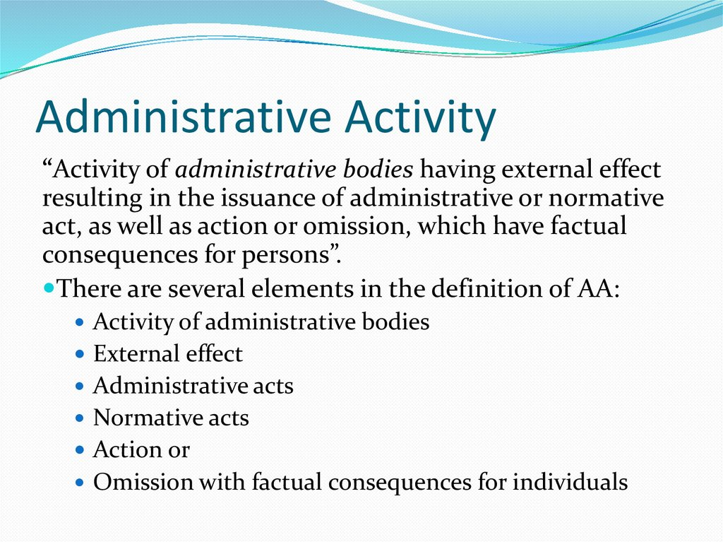Administrative Activity