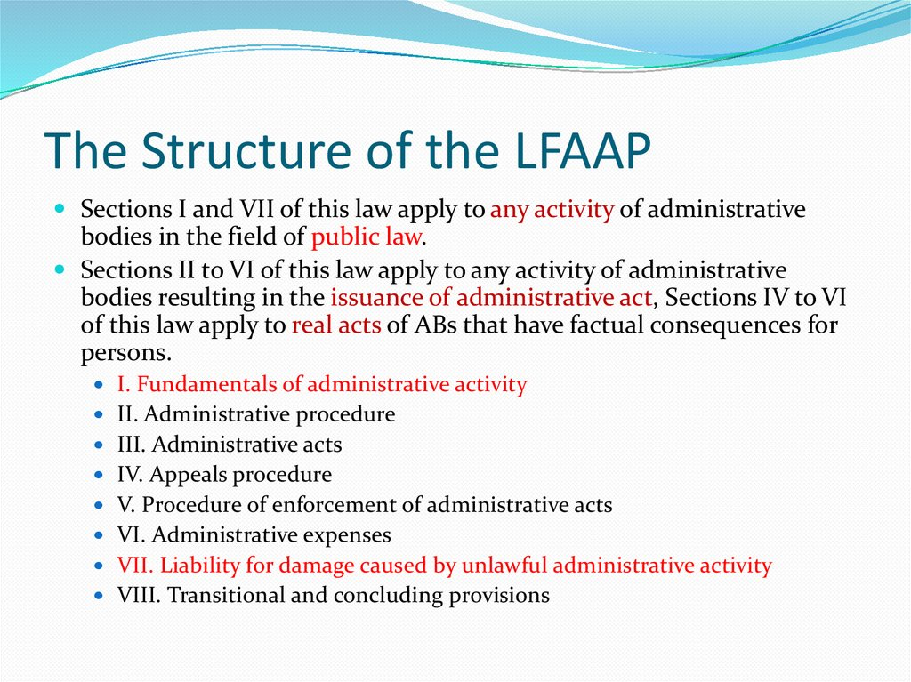 The Structure of the LFAAP