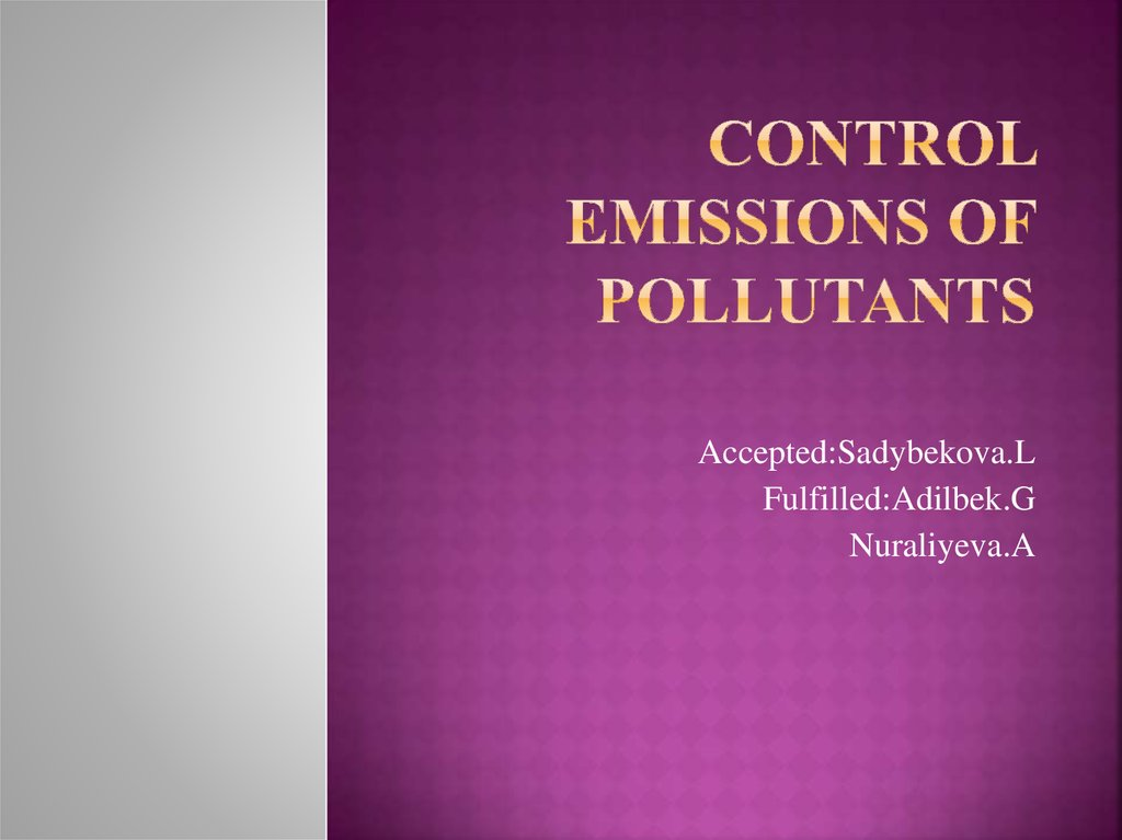 Control emissions of pollutants