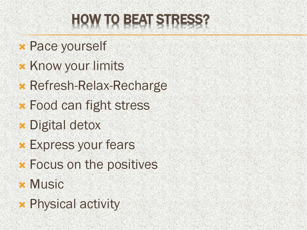 How to beat stress?