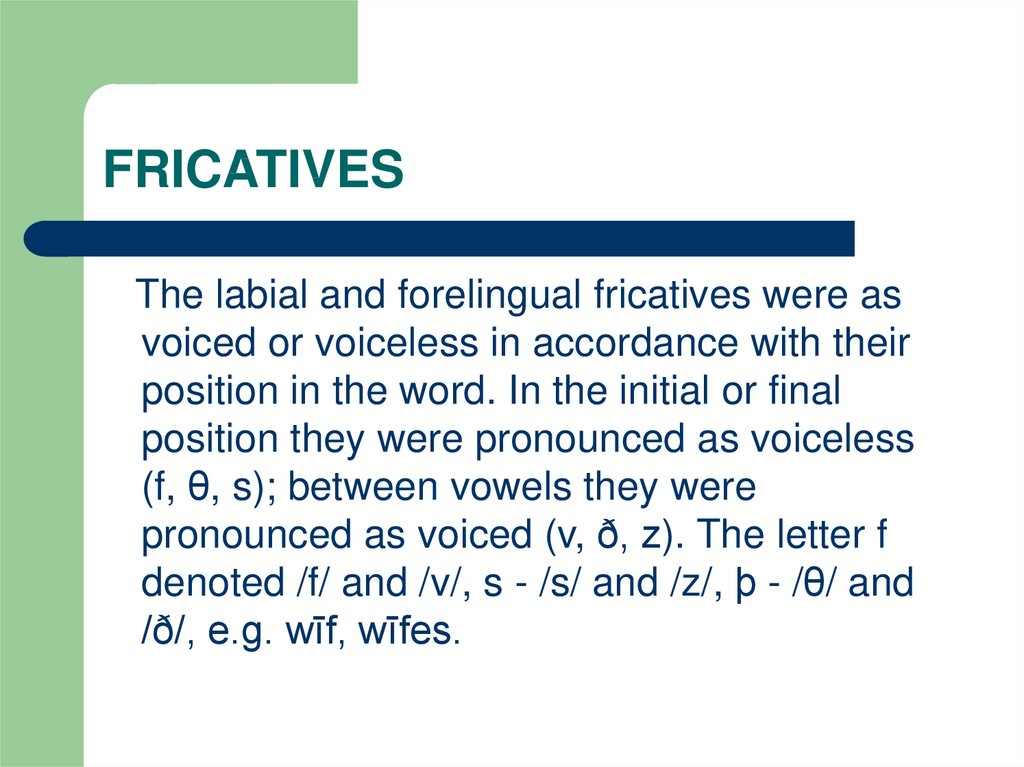 FRICATIVES