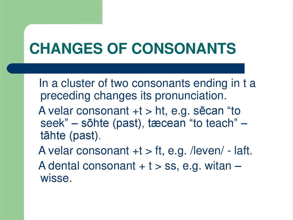 CHANGES OF CONSONANTS