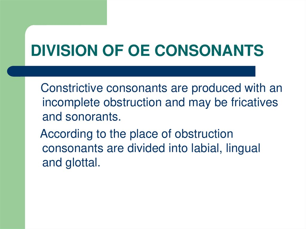 DIVISION OF OE CONSONANTS