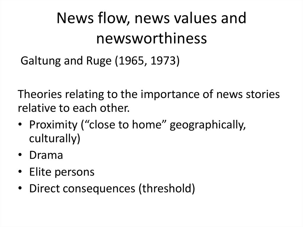 News flow, news values and newsworthiness
