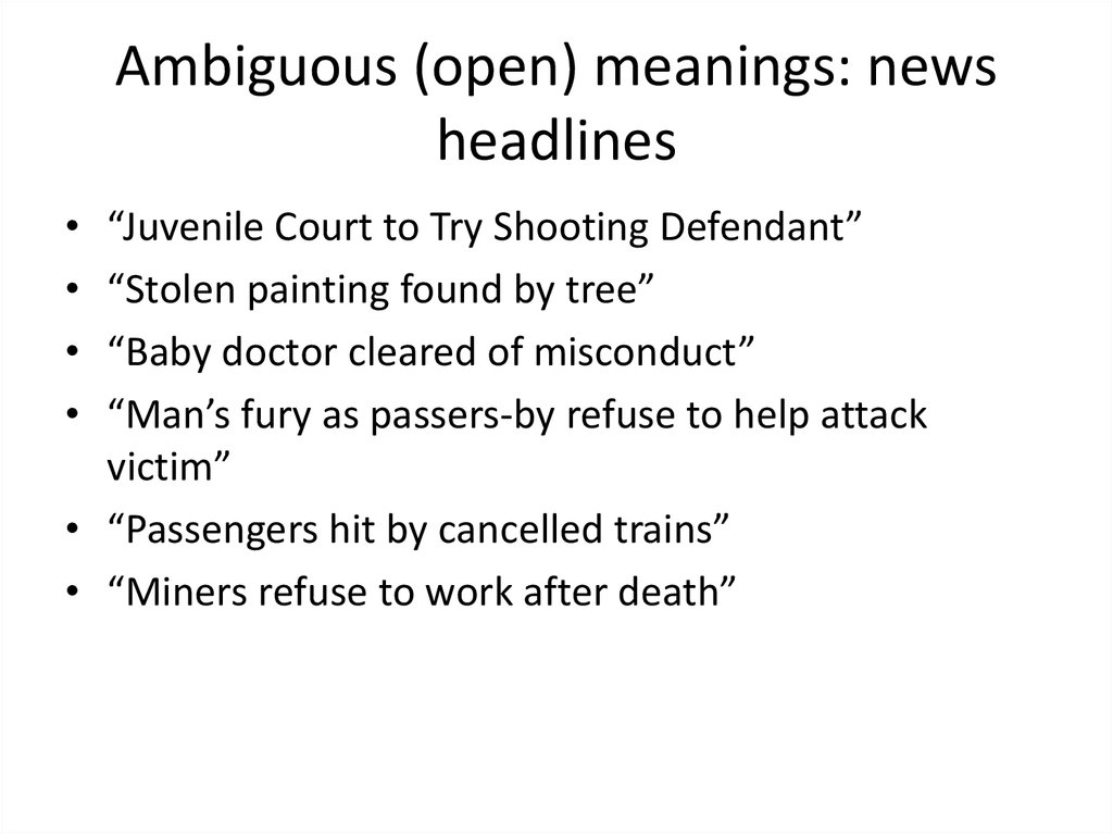 Ambiguous (open) meanings: news headlines