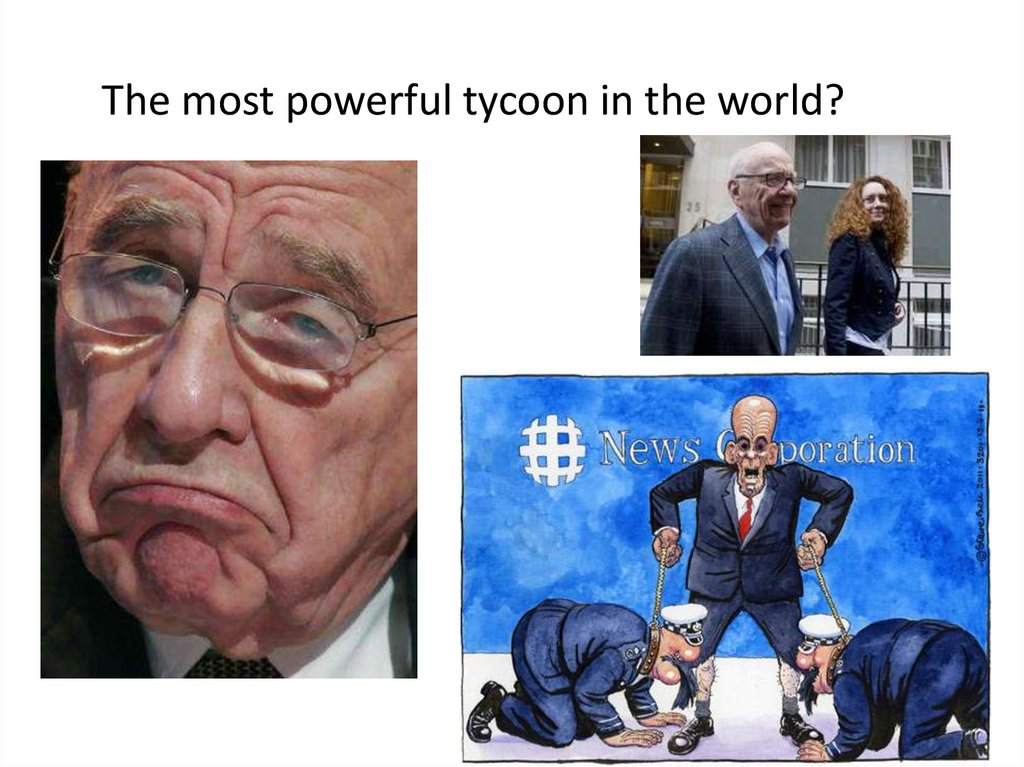 The most powerful tycoon in the world?