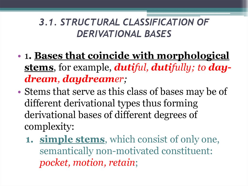 3.1. STRUCTURAL CLASSIFICATION OF DERIVATIONAL BASES