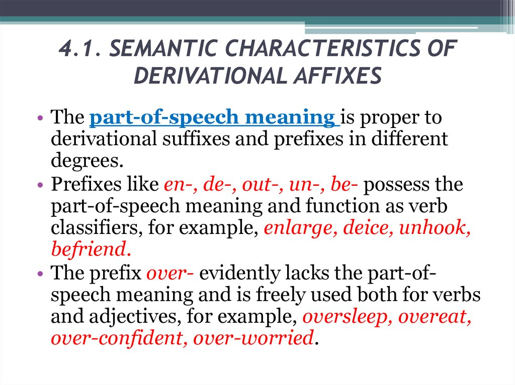 4.1. SEMANTIC CHARACTERISTICS OF DERIVATIONAL AFFIXES