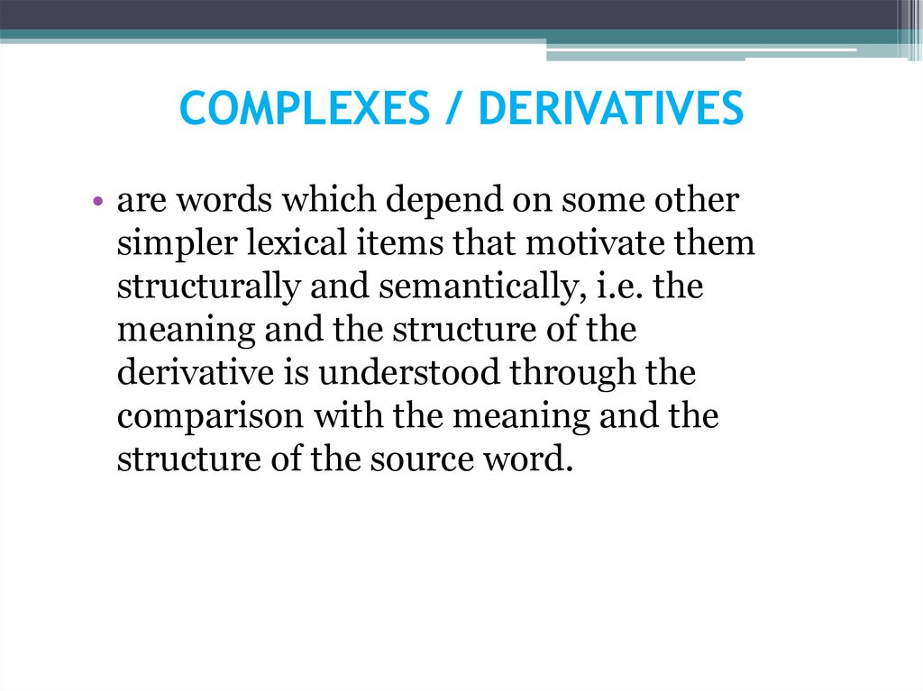 COMPLEXES / DERIVATIVES
