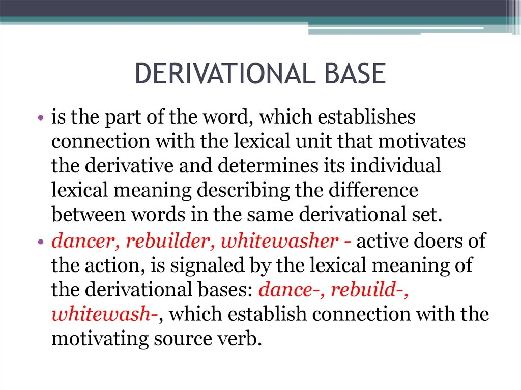 DERIVATIONAL BASE