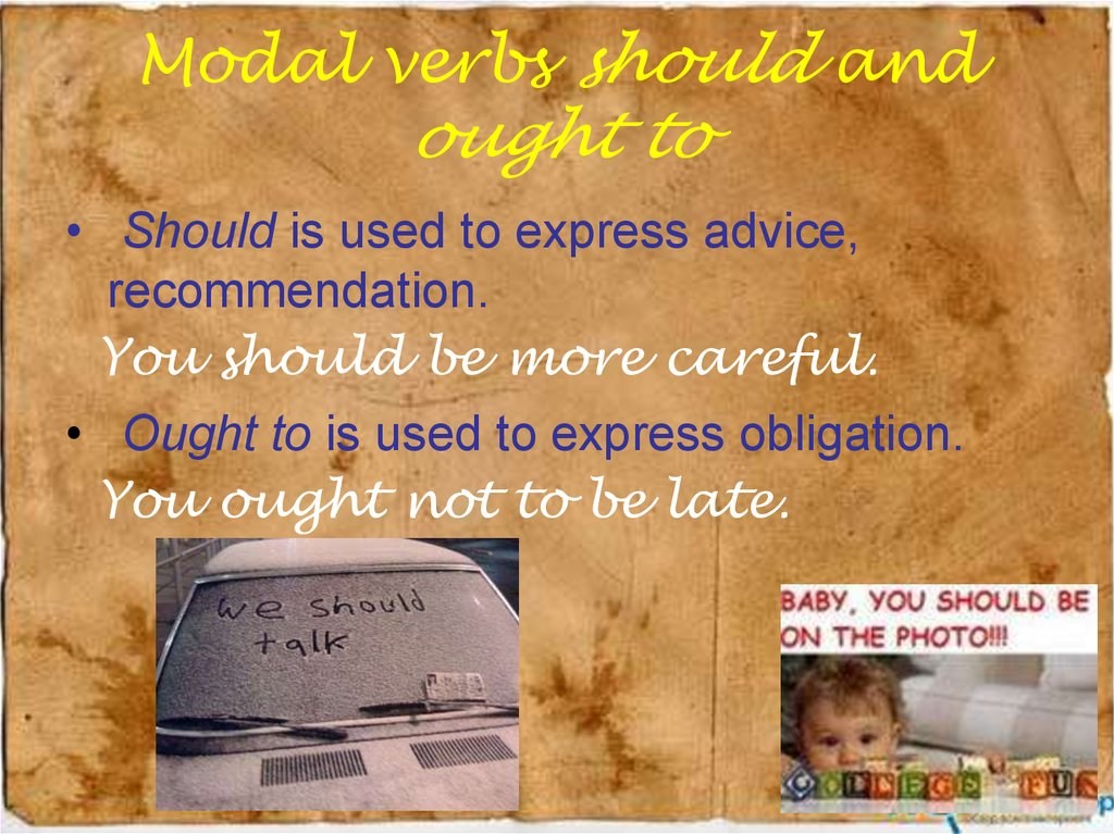 Modal verbs should and ought to