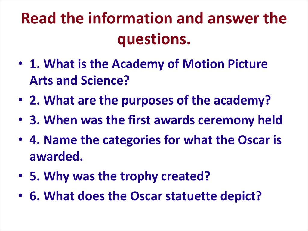 Read the information and answer the questions.
