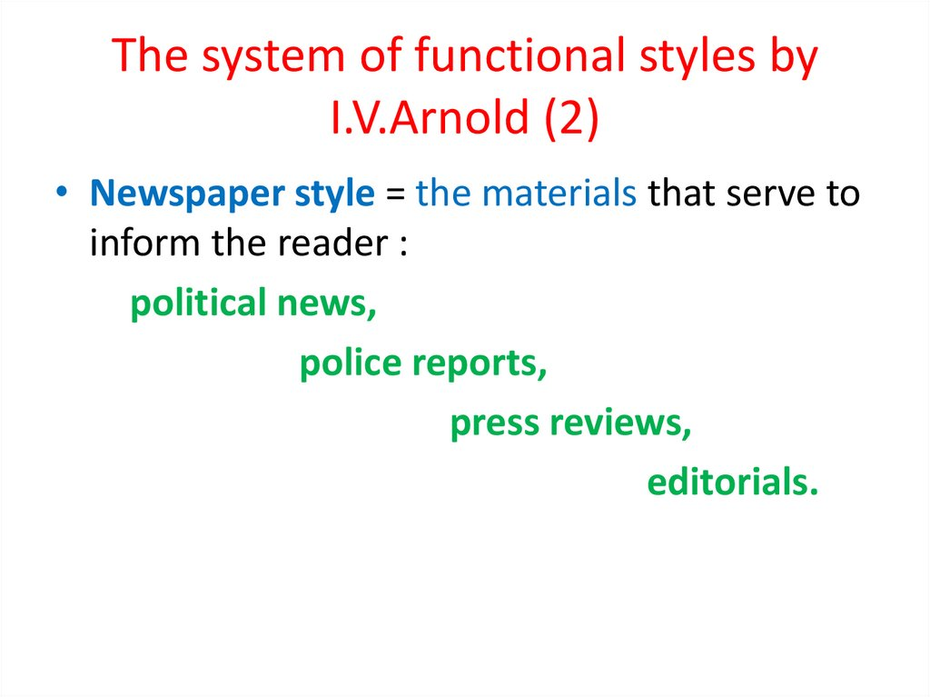 The system of functional styles by I.V.Arnold (2)