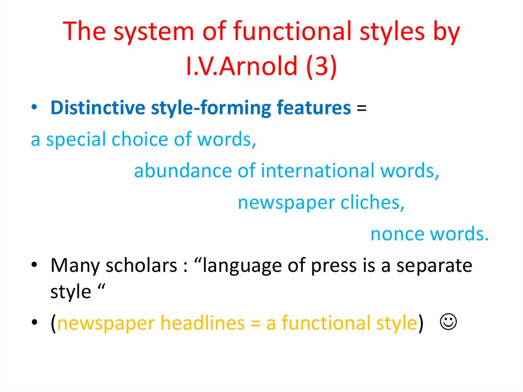 The system of functional styles by I.V.Arnold (3)