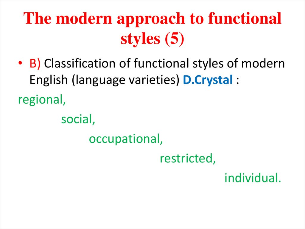 The modern approach to functional styles (5)