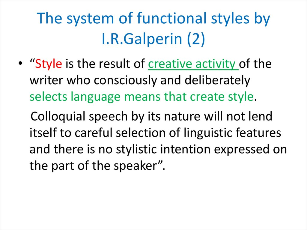 The system of functional styles by I.R.Galperin (2)