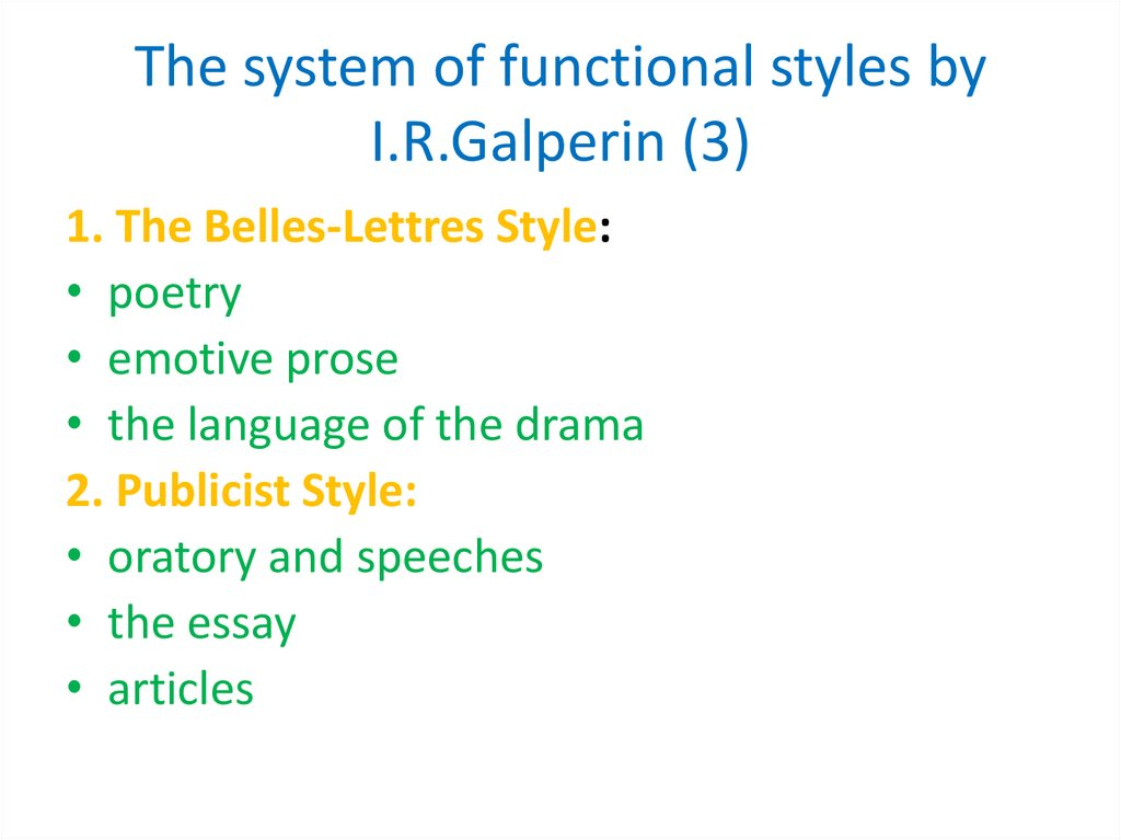 The system of functional styles by I.R.Galperin (3)