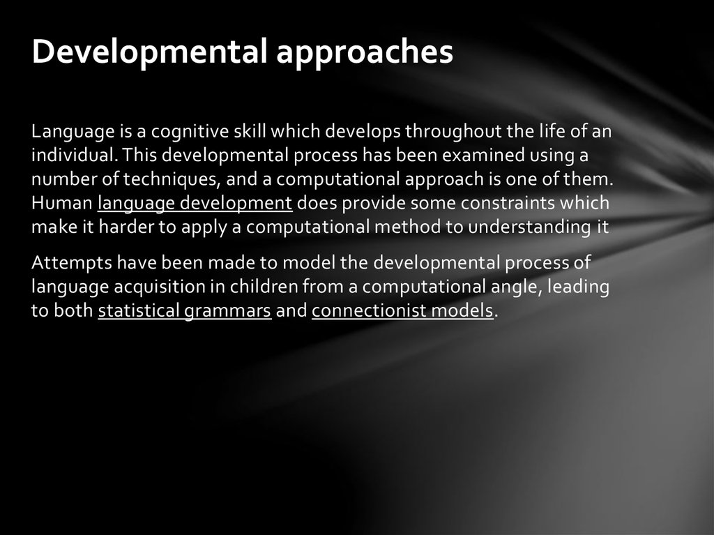 Developmental approaches