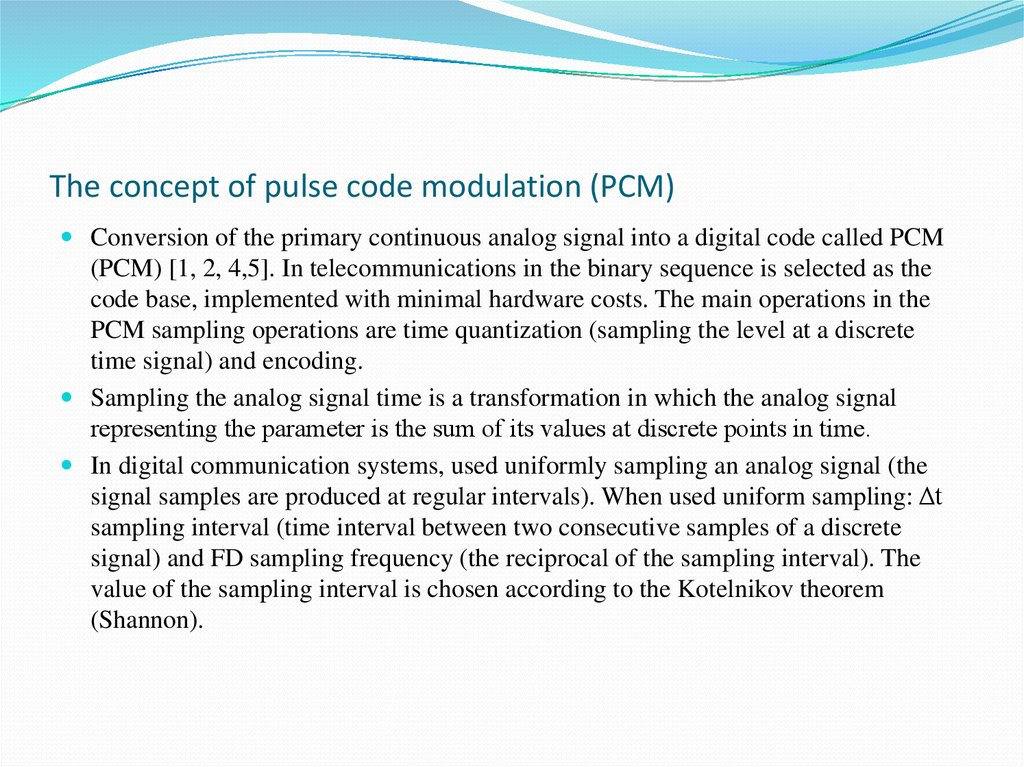 The concept of pulse code modulation (PCM)