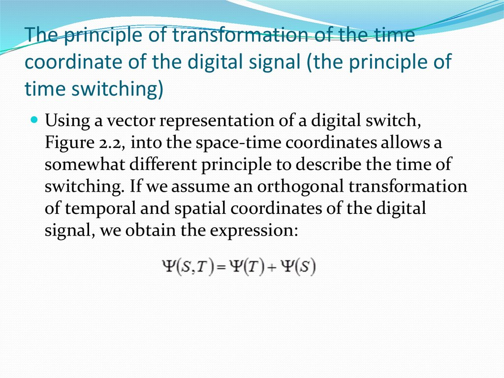 The principle of transformation of the time coordinate of the digital signal (the principle of time switching)