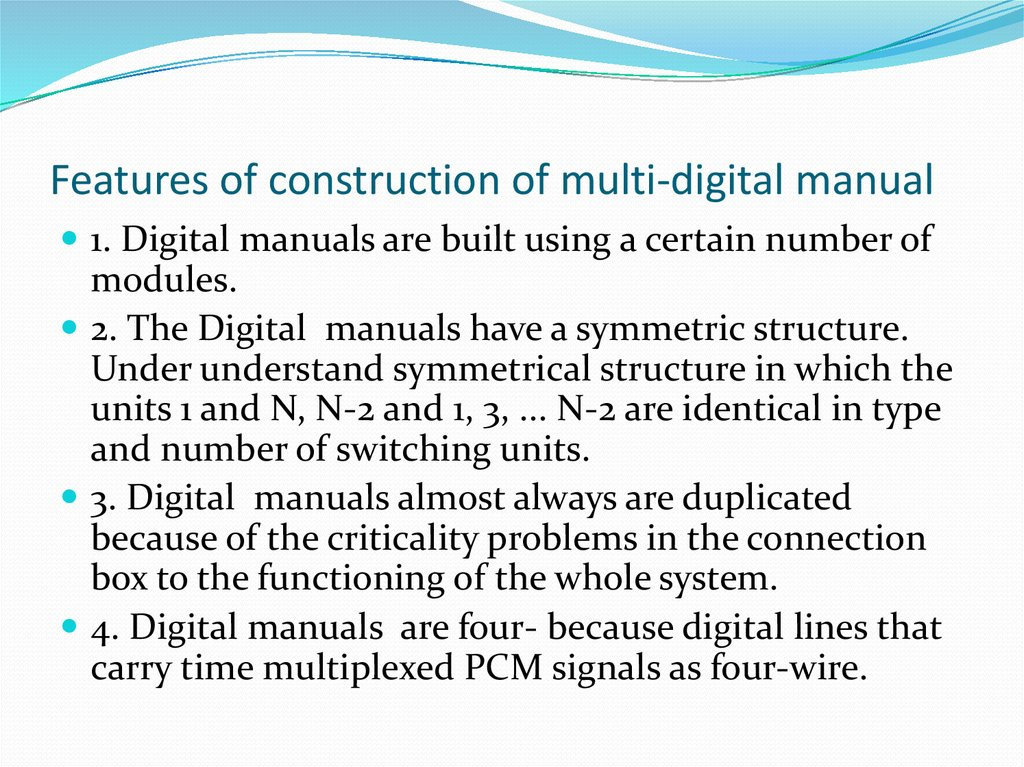 Features of construction of multi-digital manual