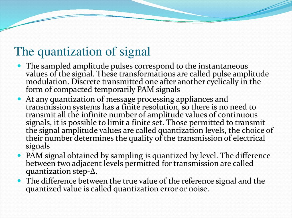 The quantization of signal
