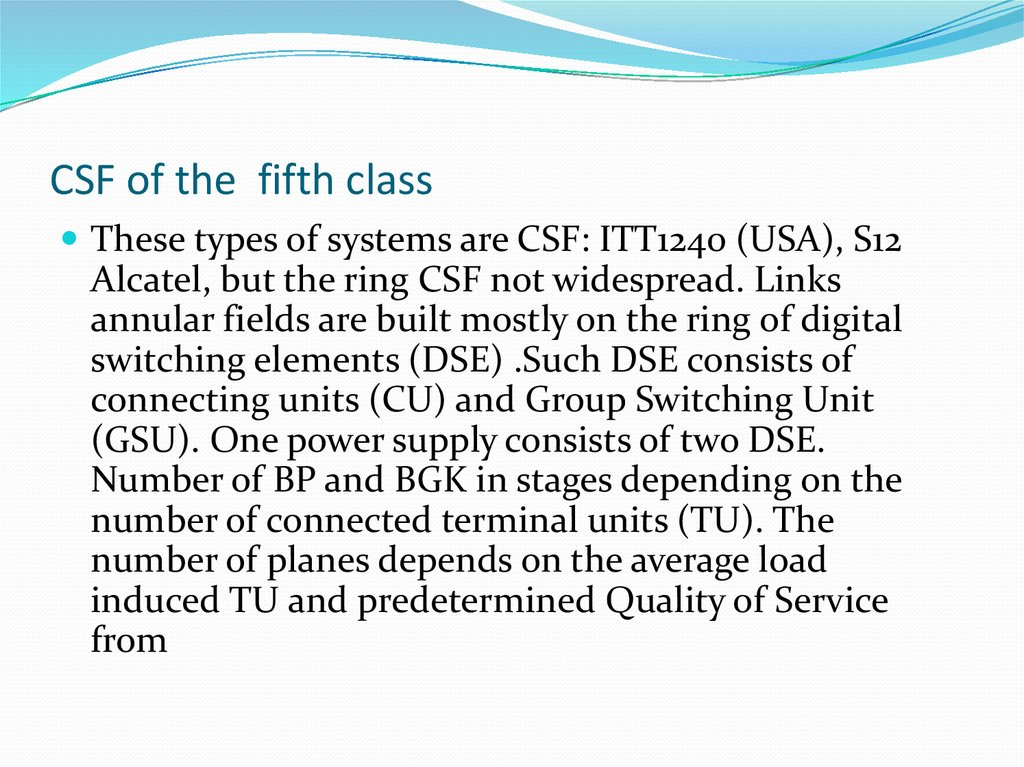 CSF of the fifth class