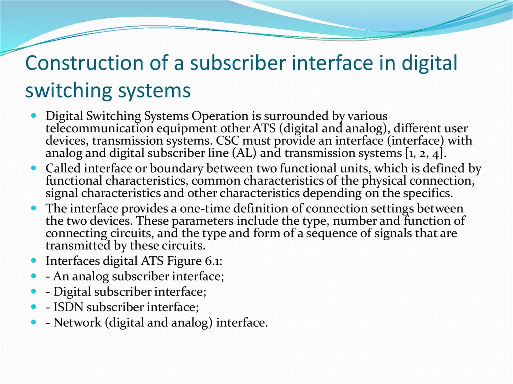 Construction of a subscriber interface in digital switching systems