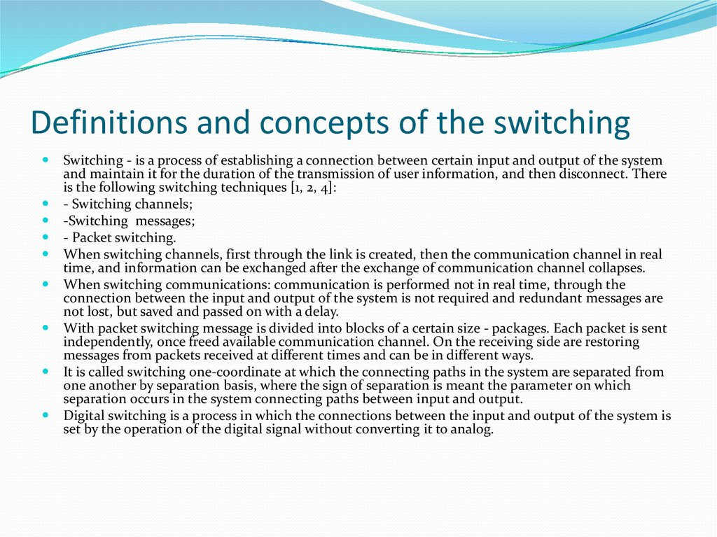 Definitions and concepts of the switching