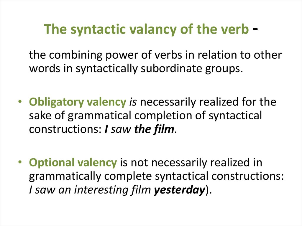 The syntactic valancy of the verb -