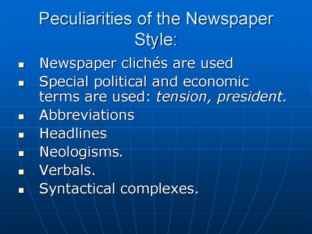 Peculiarities of the Newspaper Style: