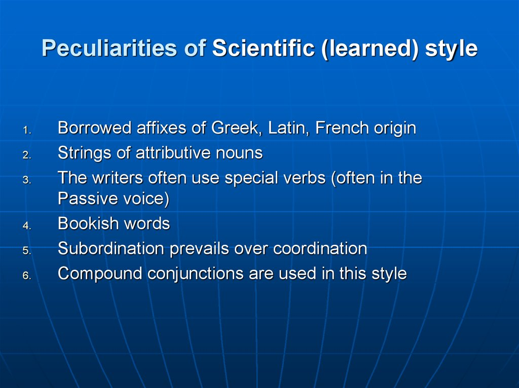 Peculiarities of Scientific (learned) style