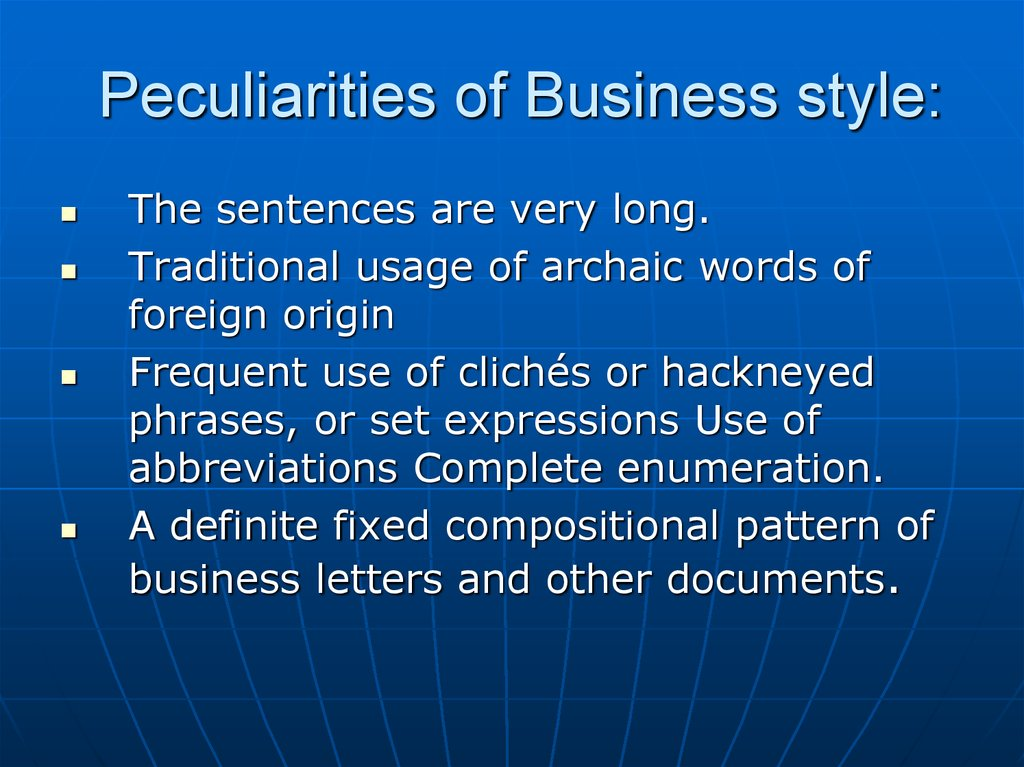 Peculiarities of Business style: