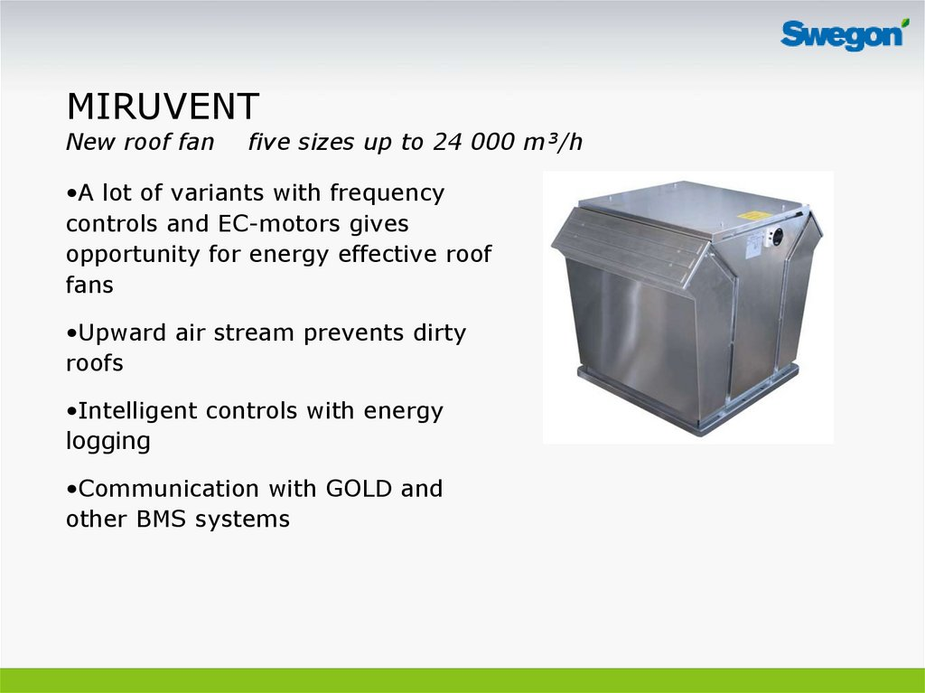MIRUVENT New roof fan five sizes up to 24 000 m³/h