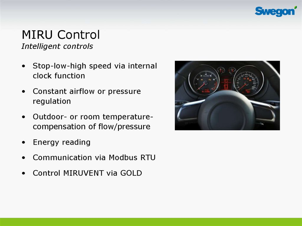 MIRU Control Intelligent controls