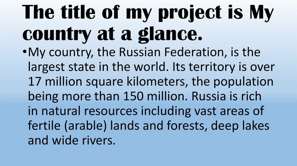 The title of my project is My country at a glance.