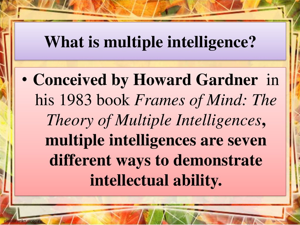 What is multiple intelligence?
