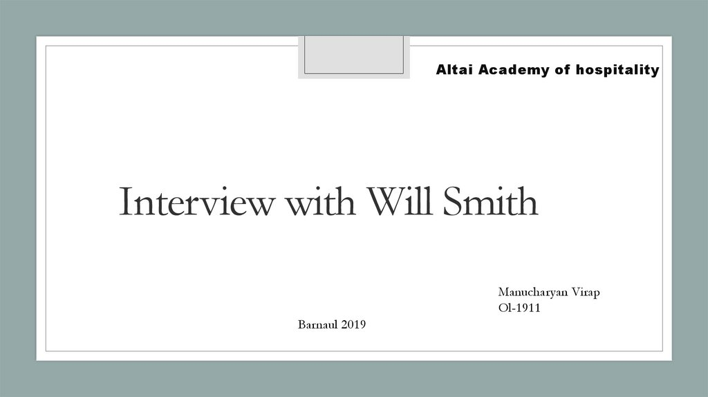 Interview with Will Smith