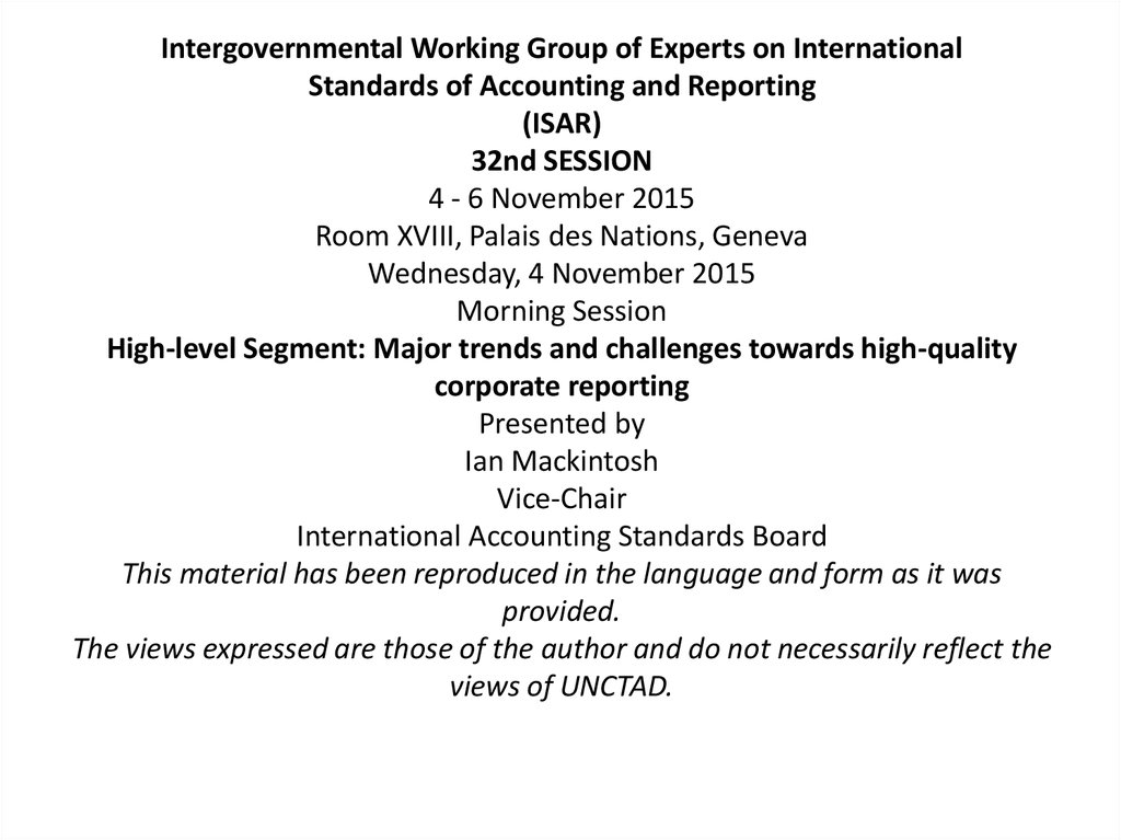 Intergovernmental Working Group of Experts on International Standards of Accounting and Reporting (ISAR) 32nd SESSION 4 - 6