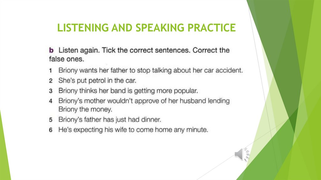 LISTENING AND SPEAKING PRACTICE